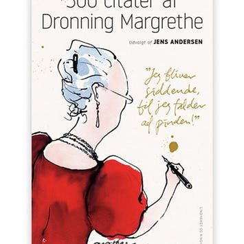 Dronning Margrethe citater